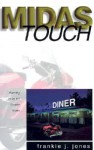 Midas Touch - Frankie J. Jones