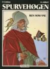 Ren som sne (Spurvehøgen, #2) - Patrick Cothias, André Juillard, Ole Steen Hansen