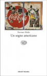 Un sogno americano - Norman Mailer, Ettore Capriolo