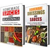 Homemade Seasonings and Dressings Box Set: Over 40 Simple Ways to Spice Up Your Meals! (World Famous Dressings) - Jessica Meyer, Julie Peck