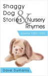 Shaggy Dog Stories & Nursery Rhymes - Dave Dumanis