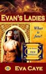 Evan's Ladies (To Be Sinclair) - Eva Caye