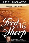 Feed My Sheep - H.M.S. Richards, Review and Herald Publishing Association