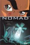 Nomad, Tome 5: Mémoire Cachée - Jean-David Morvan, Philippe Buchet