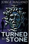 Turned to Stone (Jaime Azcárate Series) - Jorge Magano, Simon Bruni