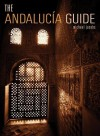 The Andalucia Guide - Michael Jacobs