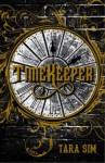 Timekeeper - Tara Sim