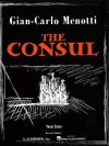 The Consul: Vocal Score - Giancarlo Menotti