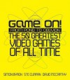 Game On!: From Pong To Oblivion: The 50 Greatest Video Games Of All Time - Simon Byron, David McCarthy