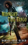 Midnight Taxi Tango: A Bone Street Rumba Novel - Daniel José Older
