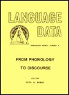 From Phonology to Discourse: Studies in Six Colombian Languages (Language Data. Amerindian Series, No 9) - Ruth M. Brend