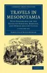 Travels in Mesopotamia - 2 Volume Set - James Silk Buckingham