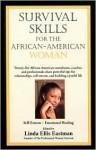 Survival Skills for the African American Woman - Linda Ellis Eastman