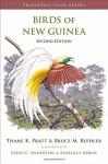 Birds of New Guinea: Second Edition (Princeton Field Guides) - Thane K. Pratt, Bruce M. Beehler, John C. Anderton, Szabolcs Kókay