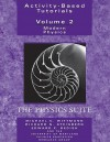 Activity Based Physics Tutorials: Volume 2: Modern Physics, the Physics Suite - Edward Redish, Edward F. Redish, Richard N. Steinberg
