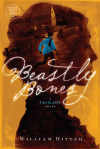 Beastly Bones: A Jackaby Novel - William Ritter