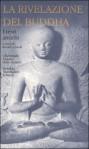 La rivelazione del Buddha: i testi antichi (La rivelazione del Buddha, #1) - Anonymous, Raniero Gnoli