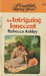 An Intriguing Innocent - Rebecca Ashley