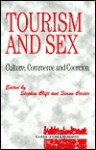 Tourism and Sex - Stephen Clift, Simon Carter