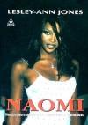 Naomi : [nieautoryzowana biografia jednej z nasławniejszych modelek świata] - Lesley-Ann Jones, Anna Kruczkowska