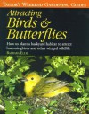 Attracting Birds and Butterflies (Taylor's Guides) - Barbara W. Ellis