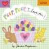 Peep, Peep, I Love You! - Sandra Magsamen