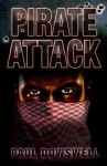 Pirate Attack - Paul Dowswell