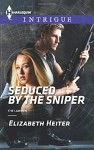 Seduced by the Sniper (The Lawmen) - Elizabeth Heiter