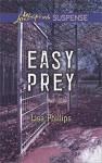 Easy Prey (Love Inspired Suspense) - Lisa Phillips
