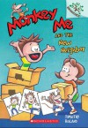 Monkey Me #3: Monkey Me and the New Neighbor (A Branches Book) - Library Edition - Timothy Roland