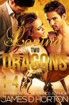 Loving Two Dragons (Parts 1-4): BBW Paranormal Romance (The Awakening Cycle) - James D Horton