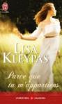 Parce que tu m'appartiens (Capitol Theatre, #2) - Lisa Kleypas, Catherine Plasait
