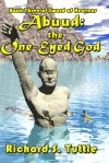 Abuud: the One-Eyed God (Sword of Heavens #3) - Richard S. Tuttle