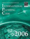 2006 International Plumbing Code - Softcover Version (International Plumbing Code) - International Code Council