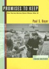 Promises To Keep: The United States Since World War II - Paul S. Boyer