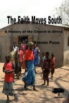 The Faith Moves South - S. Paas, Steven Paas, Klaus Fiedler