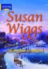 Mennyből az angyal (Tóparti történetek #6) - Susan Wiggs