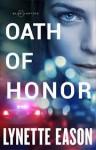 Oath of Honor (Blue Justice) - Lynette Eason