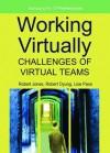 Working Virtually: Challenges of Virtual Teams - Robert Jones