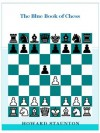 The blue book of chess [Illustrated] - Howard Staunton