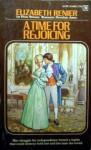 A Time for Rejoicing - Elizabeth Renier