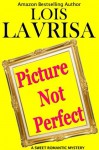 Picture Not Perfect (Short Story, Young Adult, Romance/Mystery) - Lois Lavrisa