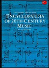 The Thames And Hudson Encyclopaedia Of 20th Century Music - Paul Griffiths
