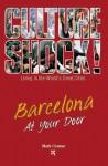 Culture Shock!: Barcelona at Your Door - Mark Cramer
