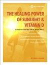 The Healing Power of Sunlight & Vitamin D - Dr. Michael Holick, Mike Adams