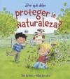 Por Que Debo Proteger la Naturaleza? - Jen Green