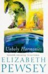 Unholy Harmonies - Elizabeth Pewsey