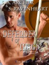 Defender of Magic - S.A. Archer, S. Ravynheart