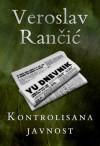Kontrolisana javnost - Veroslav Rančić, Tea Jovanović