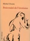 Petit traité de l'érotisme - Michel Dorais, Christian Seguin
